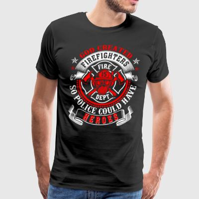 God created Firefighters so police funny shirt - Men's Premium T-Shirt