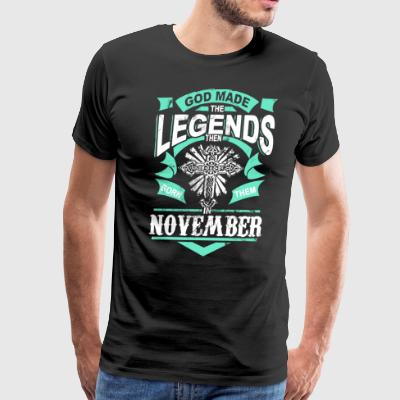 God made the legends born them november - Men's Premium T-Shirt