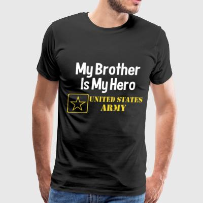 Brother is my Hero united states army - Men's Premium T-Shirt