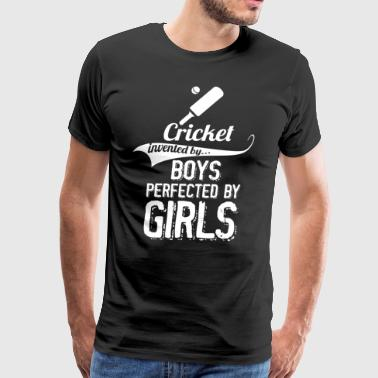 Cricket Invented By Boys Perfected By Girls - Men's Premium T-Shirt