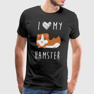 I Love My Hamster, Best Gift Shirts - Men's Premium T-Shirt