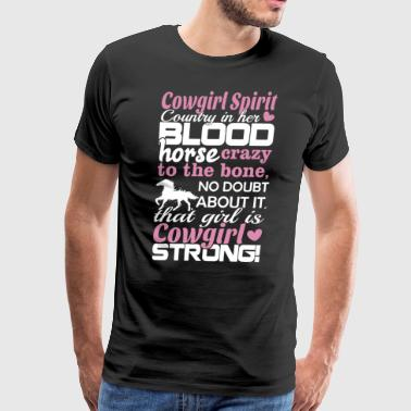 Cowgirl country is her blood horse crazy to the bo - Men's Premium T-Shirt