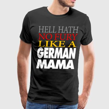 Funny German Mama Gift Hell hath no fury - Men's Premium T-Shirt