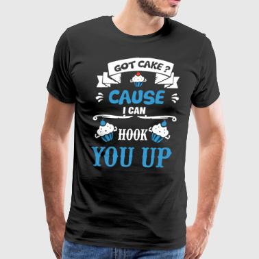 Got cake cause i can hook you up chef - Men's Premium T-Shirt