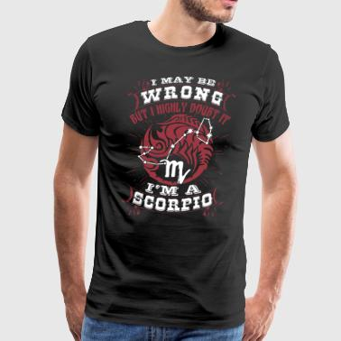 Proud Scorpio Don t Miss This Shirt - Men's Premium T-Shirt