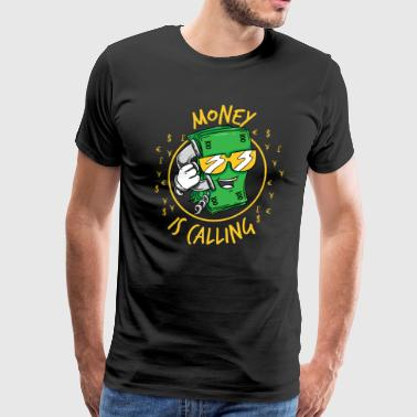 Money Is Calling - Business Kaching Entrepreneur - Men's Premium T-Shirt