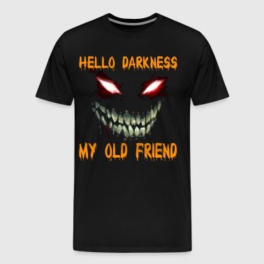 Hello Darkness my old friend - Men's Premium T-Shirt