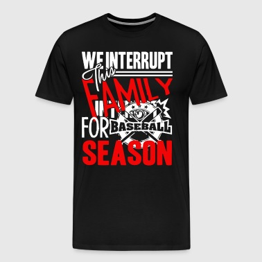 Baseball Season Shirt - Men's Premium T-Shirt