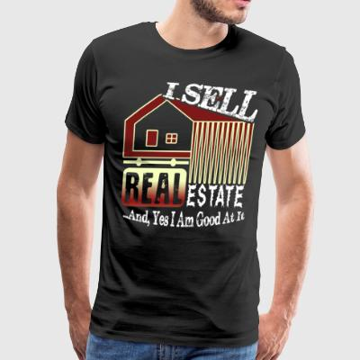 REAL ESTATE AGENT SHIRT I SELL REAL ESTATE SHIRT - Men's Premium T-Shirt