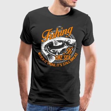 Fishing Shirt - Fishing Is Like Cool Fishing Tee - Men's Premium T-Shirt