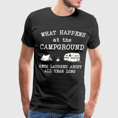 What happens at the campground gets laughed about - Men's Premium T-Shirt