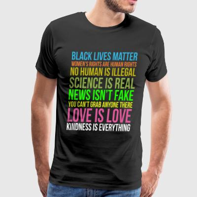 Kindness Is Everything Black Lives Love Is Love - Men's Premium T-Shirt
