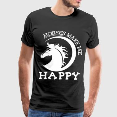 Horses Make Me Happy T Shirt - Men's Premium T-Shirt