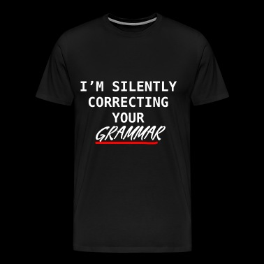 TEACHER - GRAMMAR - EDUCATION - SCHOOL GIFT - Men's Premium T-Shirt