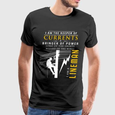 I'm The Keeper Of Currents I'm A Lineman T Shirt - Men's Premium T-Shirt