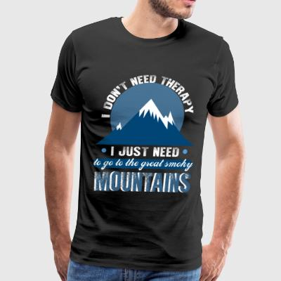 I Just Need To Go To The Smoky Mountains T Shirt - Men's Premium T-Shirt