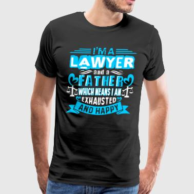 I'M LAWYER FATHER SHIRT - Men's Premium T-Shirt