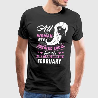 All woman are created equal but best are born in f - Men's Premium T-Shirt