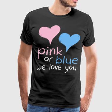 pink or blue we love you geek t shirts - Men's Premium T-Shirt