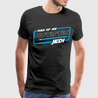 AUTISM DAD - DAD OF AN AUTISTIC JEDI - Men's Premium T-Shirt