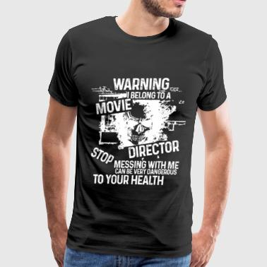 I Belong To A Movie Director T Shirt - Men's Premium T-Shirt