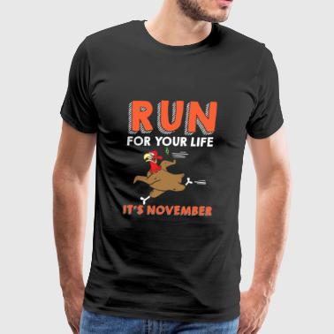 Thanksgiving Run Turkey It s November - Men's Premium T-Shirt