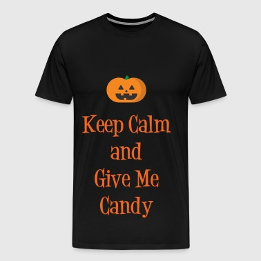 Keep Calm & Give Me Candy - Men's Premium T-Shirt