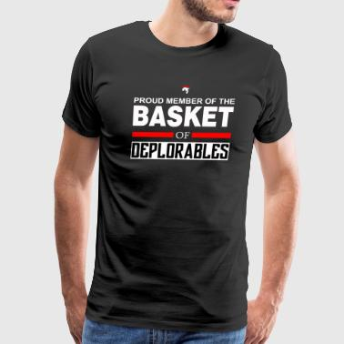 PROUD MEMBER OF THE BASKET OF DEPLORABLES TSHIRT - Men's Premium T-Shirt