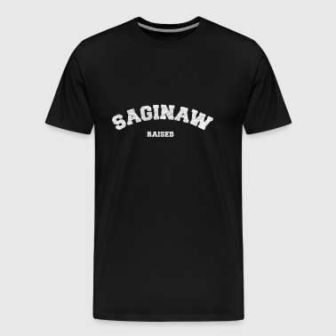 Saginaw Michigan Raised - Men's Premium T-Shirt