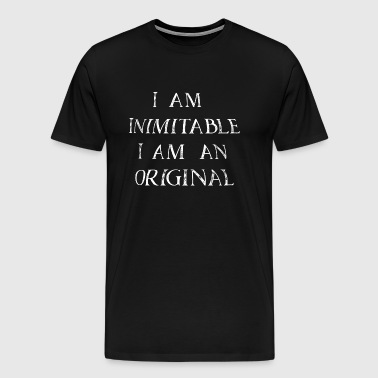 I am inimitable i am - Men's Premium T-Shirt
