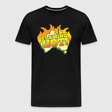 FLAMING HOT Australian fire flames - Men's Premium T-Shirt