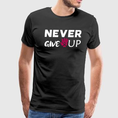 NEVER GIVE UP cancer - Men's Premium T-Shirt