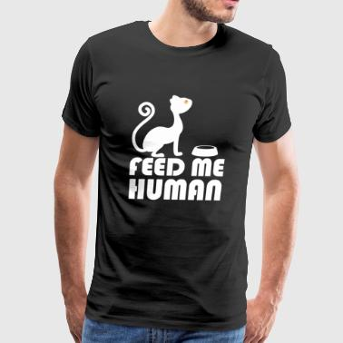 Feed me human T Shirt - Men's Premium T-Shirt