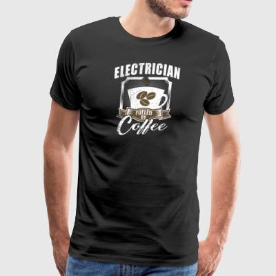Electrician Fueled By Coffee - Men's Premium T-Shirt