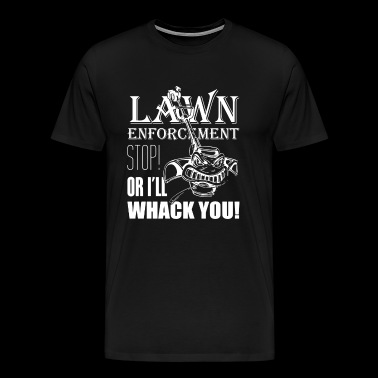 Lawn Enforcement - Men's Premium T-Shirt