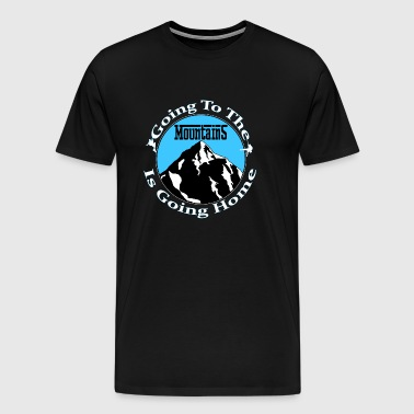 Going To The Mountains - Men's Premium T-Shirt