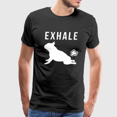 Exhale French Bulldog Yoga - Men's Premium T-Shirt