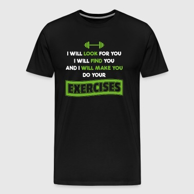 Physical Therapist Physical Therapy Exercises Gift - Men's Premium T-Shirt