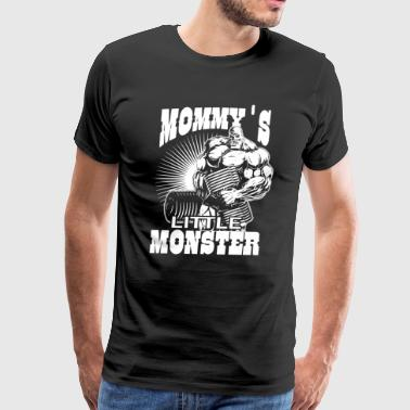 Mommy s Little Monster Fitness - Men's Premium T-Shirt