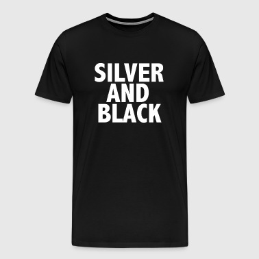 SILVER AND BLACK - Men's Premium T-Shirt