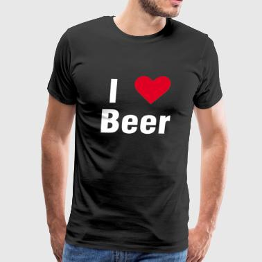 I love Beer shirt drink alcohol statement gift - Men's Premium T-Shirt