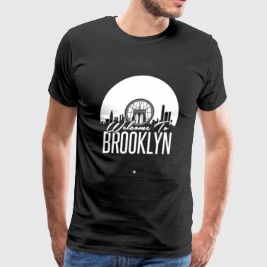 Welcome To Brooklyn - Men's Premium T-Shirt