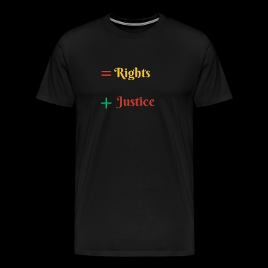 Equal Rights and Justice - Men's Premium T-Shirt