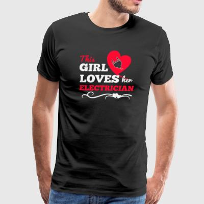 This girl loves her electrician - Men's Premium T-Shirt