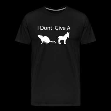 I Don t Give A Rats ss - Men's Premium T-Shirt
