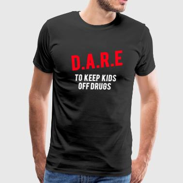 Dare white - Men's Premium T-Shirt