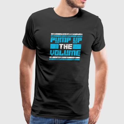 Pump up the volume sport gym training men - Men's Premium T-Shirt