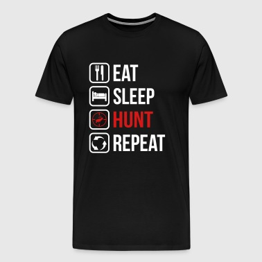 Eat Sleep Hunt Repeat - Men's Premium T-Shirt