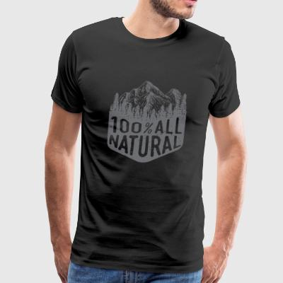 Natural - 100% All Natural mountain hiking fores - Men's Premium T-Shirt