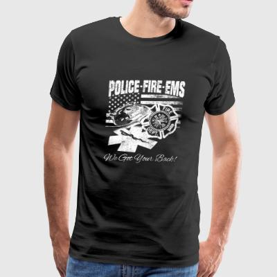 Police fire department - We got your back - Men's Premium T-Shirt